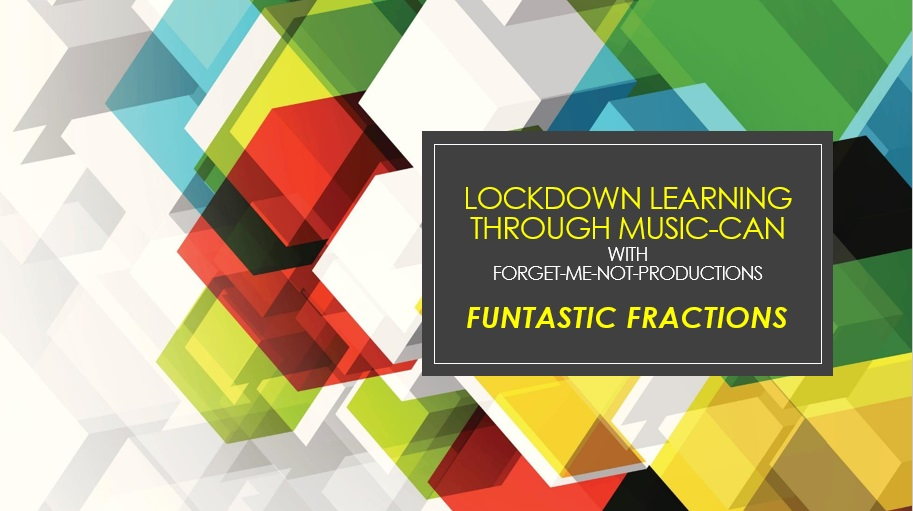 Lockdown Learning through MUSIC-CAN with Forget-Me-Not-Productions for remote Zoom sessions in keeping with Health and Safety Measures
